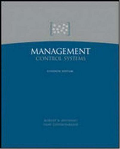 management control system n anthony cases Robert n anthony robert newton (bob management accounting: text and cases irwin, 1970 anthony, robert newton management control systems rd irwin, 1980.