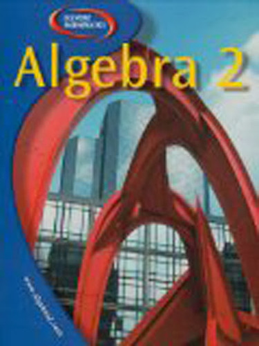 algebra 2 by mcgraw hill isbn 9780078884825 0078884829. Black Bedroom Furniture Sets. Home Design Ideas