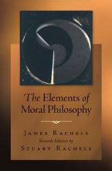the elements of moral philosophy Buy the elements of moral philosophy 5 by james rachels (isbn: 9780071107280) from amazon's book store everyday low prices and free delivery on eligible orders.