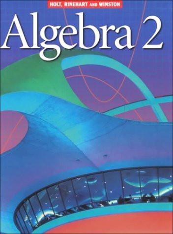 Holt math algebra 2 homework help