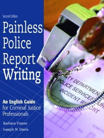 police report writing books How to write a report writing a report can be a long, daunting process search the library's database for any books or materials related to your article a police report should lead with a description of the event being described, then provide a thorough, factual.