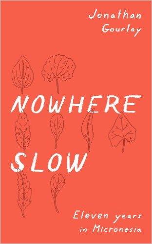 2017-books-micronesia-nowhere-slow.jpg