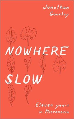 2017-books-micronesia-nowhere-slow.jpg