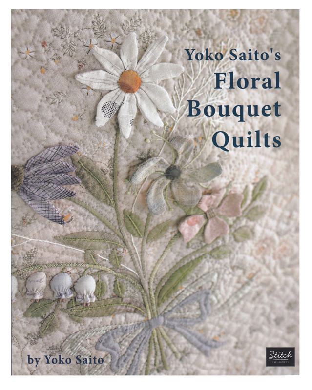 Floral Bouquet Quilts - Yoko Saito English Translation B-974671