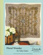 Floral Wonder Quilt Pattern