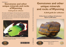 Gemstones and Other Unique Minerals and Rocks of Wyoming: A Field Guide for Collectors (2000)