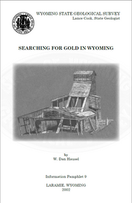 Searching for Gold in Wyoming
