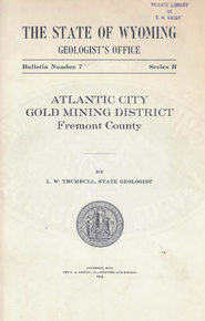 Atlantic Gold Mining District, Fremont County, Wyoming (1914)