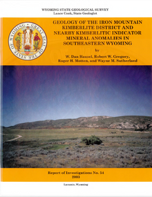 Geology of the Iron Mountain Kimberlite District and nearby Kimberlite Indicator Mineral Anomalies in Southeastern Wyoming