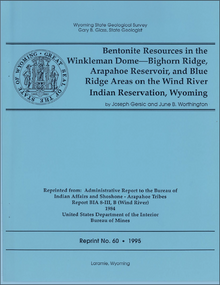 Bentonite Resources in Winkleman Dome—Bighorn Ridge, Arapahoe Reservoir, and Blue Ridge Areas on the Wind River Indian Reservation, Wyoming