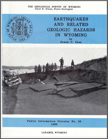 Earthquakes and related Geologic Hazards in Wyoming (Public Information Circular)