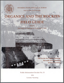 Organic and the Rockies: Field Guide Prepared for the Society for Organic Petrology Eleventh Annual Meeting, Jackson, Wyoming