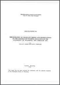 Bibliography of Graduate Theses and Dissertations of the Geology of Wyoming (Exclusive of the University of Wyoming) 1899–1987