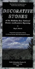 Decorative Stones of the Medicine Bow National Forest, southeastern Wyoming