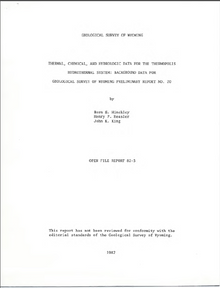 Thermal, Chemical and Hydrologic Data for the Thermopolis Hydrothermal System: Background Data for Geological Survey of Wyoming Preliminary Report No. 20 (1982)