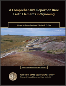 A Comprehensive Report on Rare Earth Elements in Wyoming (2016)