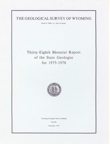 Thirty-Eighth Biennial Report of the State Geologist (1978)