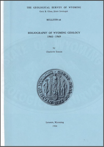 Bibliography of Wyoming Geology 1960-1969