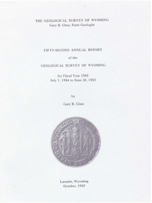 Fifty-Second Annual Report of the Geological Survey of Wyoming (1985)