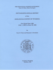 Fifty-Eighth Annual Report of the Geological Survey of Wyomingy (1991)