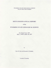 Sixty-Fourth Annual Report of the Wyoming State Geological Survey (1997)