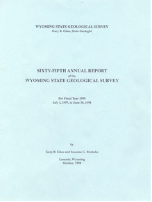 Sixty-Fifth Annual Report of the Wyoming State Geological Survey (1998)