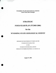 Strategic Four-Year Plan (FY 2003-FY 2006) for the Wyoming State Geological Survey