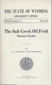 Salt Creek Oil Field, Natrona County