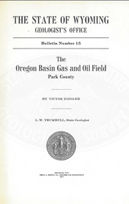 Oregon Basin Gas and Oil Field, Park County