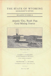 Atlantic City, South Pass Gold Mining District (1926)