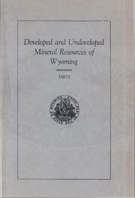 Developed and Undeveloped Mineral Resources of Wyoming