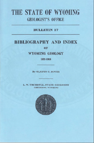 Bibliography and Index of Wyoming Geology 1823-1916