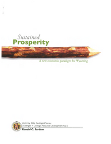 Sustained Prosperity: a New Economic Paradigm for Wyoming.