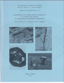Exploration for Diamond bearing Kimberlite in Colorado and Wyoming: An Evaluation of Exploration Techniques (1979)