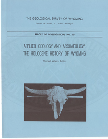 Applied Geology and Archaeology: The Holocene History of Wyoming