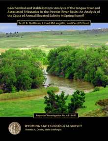 Geochemical and Stable Isotopic Analysis of the Tongue River and Associated Tributaries in the Powder River Basin: An Analysis of the Cause of Annual Elevated Salinity in Spring Runoff (2012)