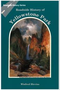 Roadside History of Yellowstone Park