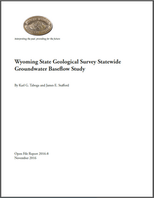 Wyoming State Geological Survey Statewide Groundwater Baseflow Study