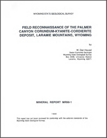 Field Reconnaissance of the Palmer Canyon Corundum-Kyanite-Cordierite Deposit, Laramie Mountains, Wyoming (1998)