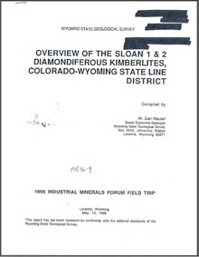 Overview of the Sloan 1 & 2 Diamondiferous Kimberlites, Colorado-Wyoming State Line District