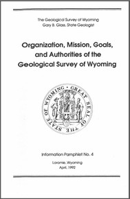 Organization, Mission, Goals and Authorities of the Geological Survey of Wyoming (1992)