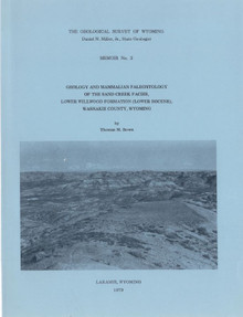 Geology and Mammalian Paleontology of the Sand Creek Facies, Lower Willwood Formation (Lower Eocene), Washakie County, Wyoming (1979)