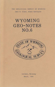 Wyoming Geo-Notes—Number 6 (1985)