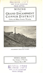 Mining in the Grand Encampment Copper District, Carbon and Albany Counties (1905)