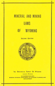 Mineral and Mining Laws of Wyoming, Second Ed. (1973)
