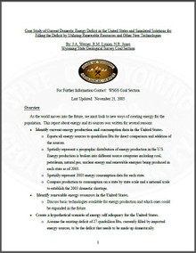 Case Study of Current Domestic Energy Deficit in the United States and Simulated Solutions for Filling the Deficit by Utilizing Renewable Resources and Other New Technologies (2005)