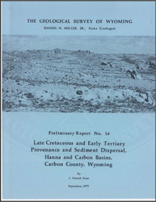 Late Cretaceous and Early Tertiary Provenance and Sediment Dispersal, Hanna and Carbon Basins, Carbon County, Wyoming (1977)