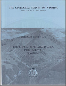 The Kirwin Mineralized Area, Park County, Wyoming (1964)