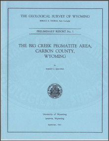 Big Creek Pegmatite Area, Carbon County, Wyoming (1961)