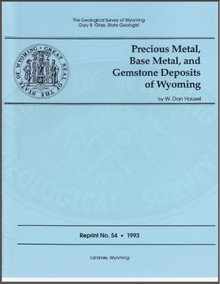 Precious Metal, Base Metal, and Gemstone Deposits of Wyoming (1993)
